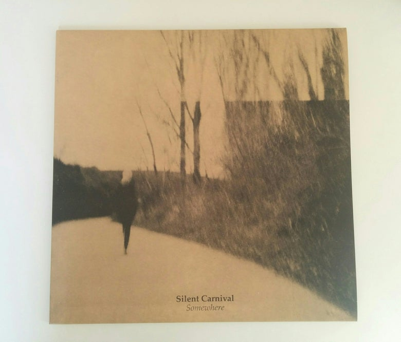Image of SILENT CARNIVAL - Somewhere LP  [ltd.100 Clear Vinyl w/poster]