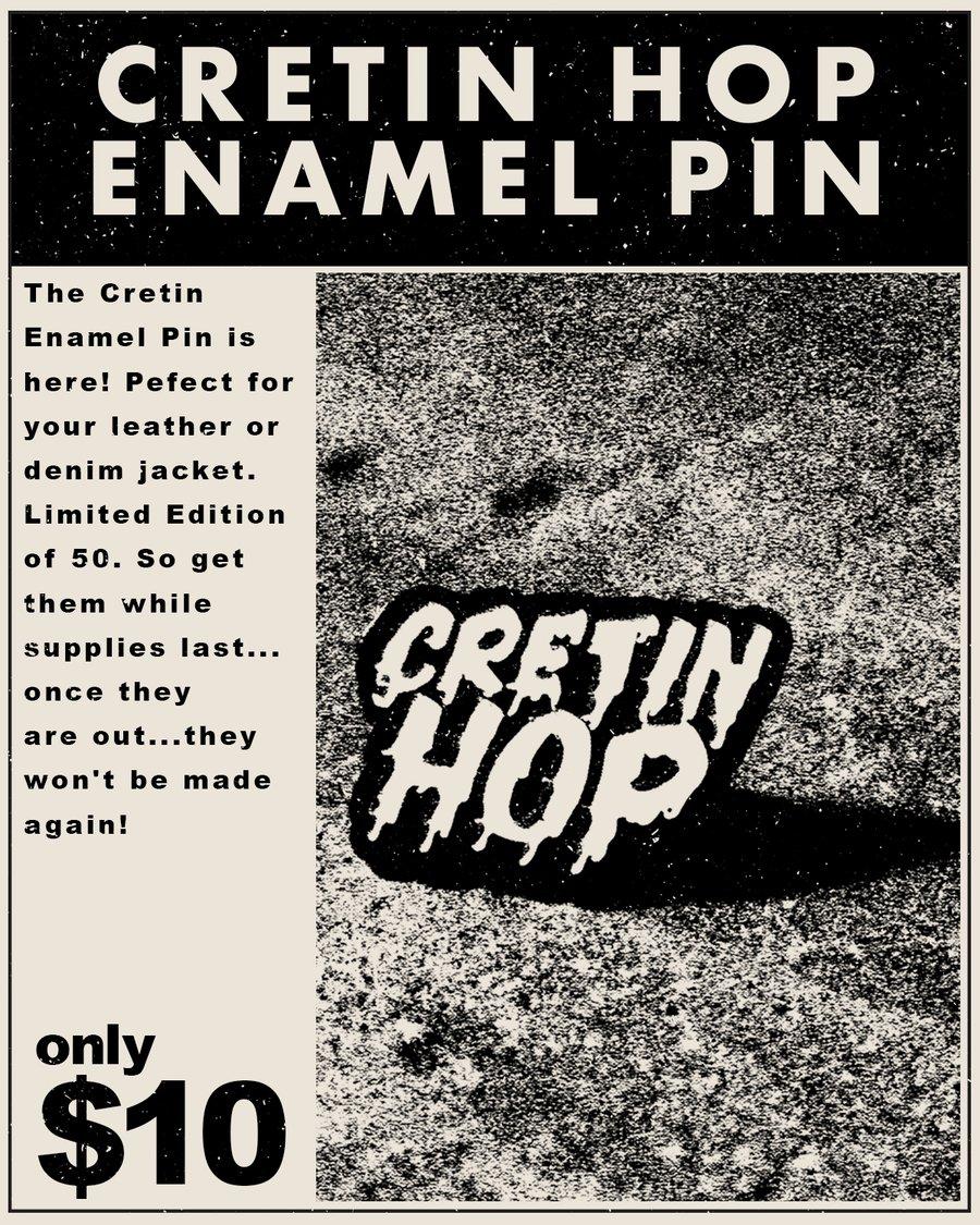Image of Cretin Hop Enamel Pin