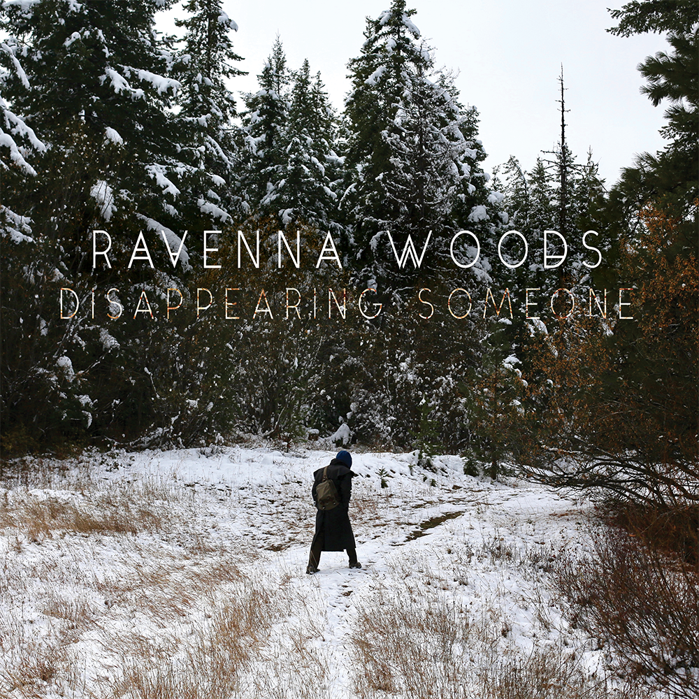 Image of Ravenna Woods - Disappearing Someone