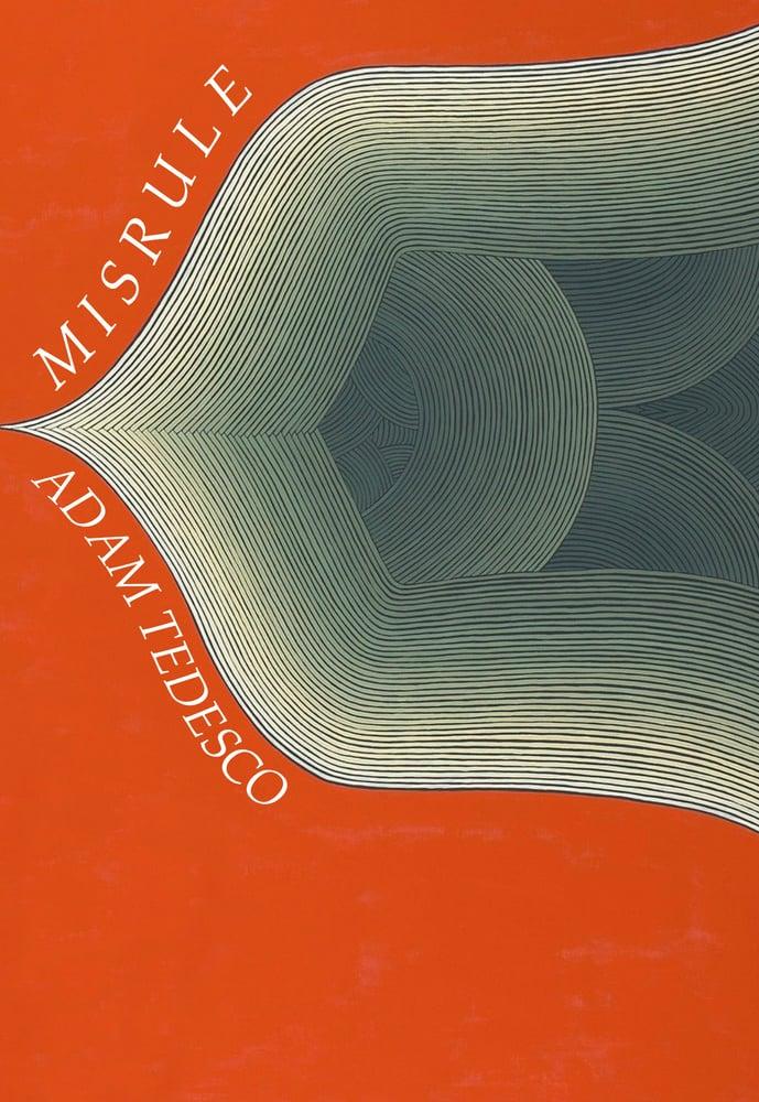 Image of Misrule by Adam Tedesco