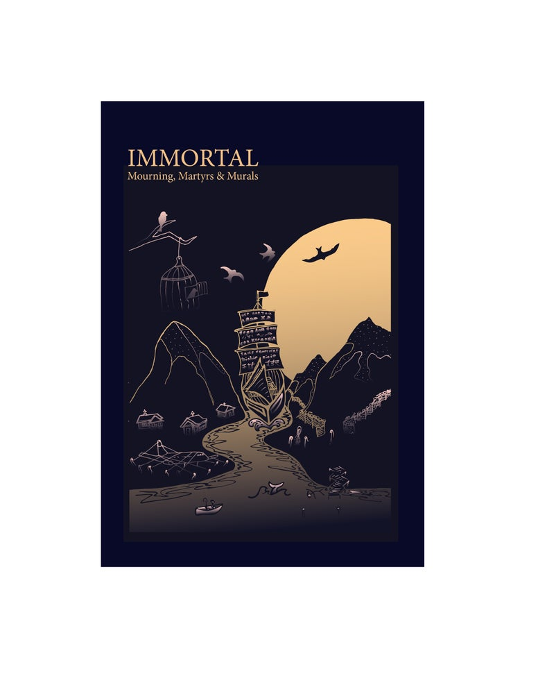Image of DIGITAL COPY: Immortal: Mourning, Martyrs & Murals