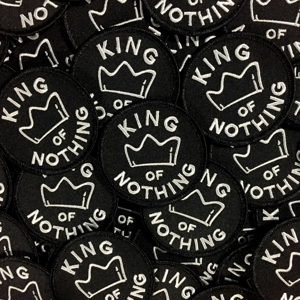 Image of 'King of Nothing' Patch