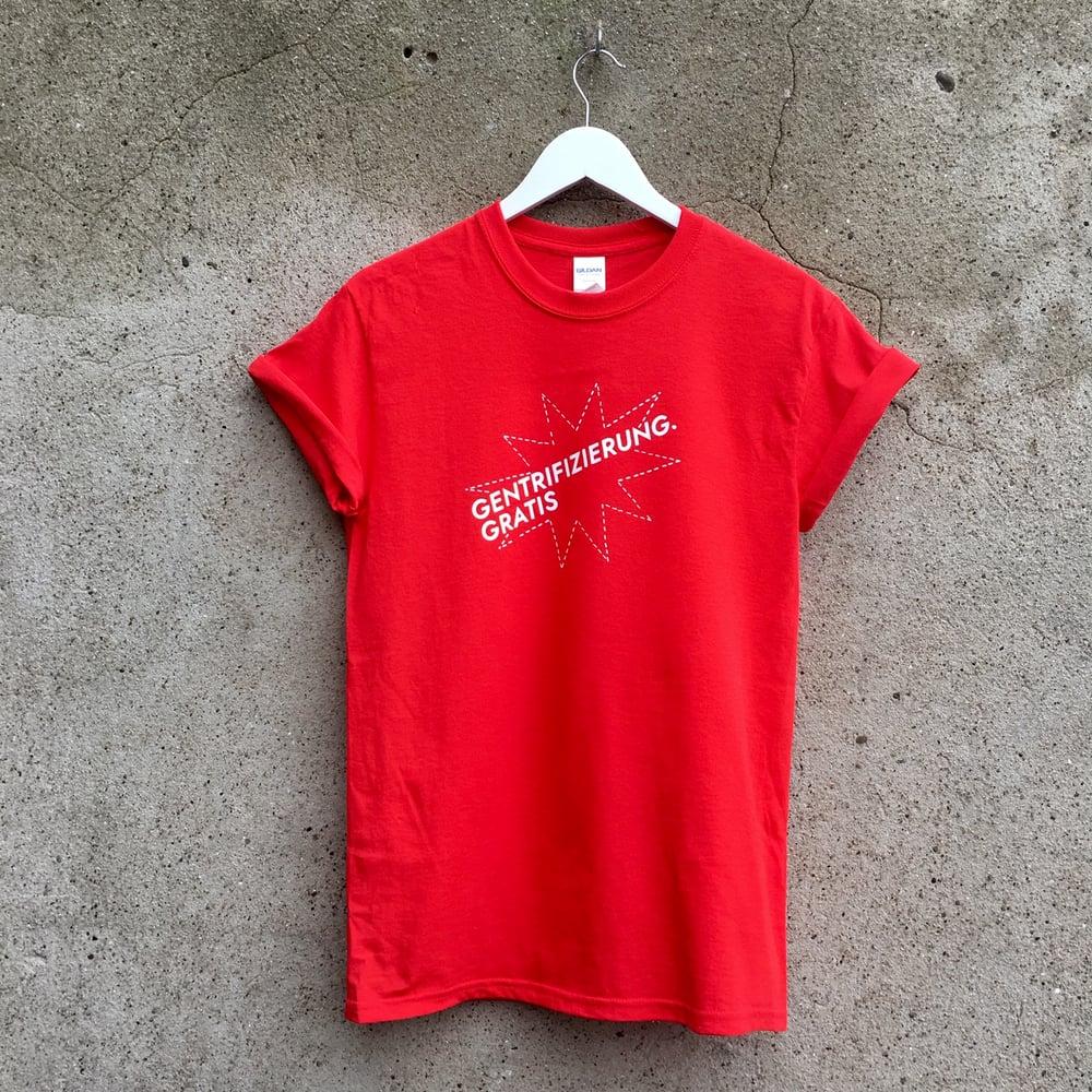 Image of Gentrifizierung.gratis T-shirt rot oder weiß unisex