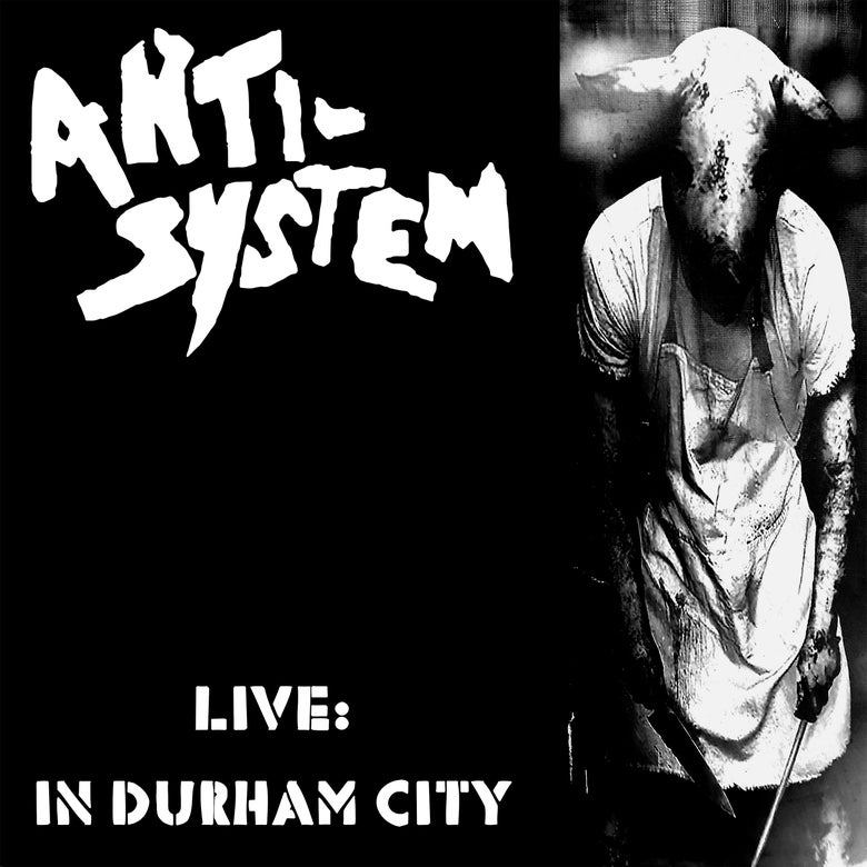 "Image of ANTI SYSTEM : LIVE : IN DURHAM CITY 12"" VINYL LP with CD included"