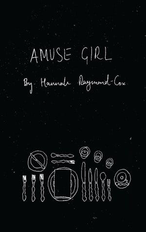 Image of Amuse Girl by Hannah Raymond-Cox