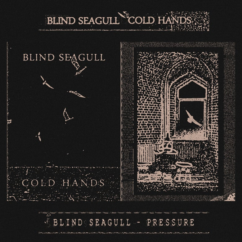 Image of Blind Seagull - Cold hands / Pressure