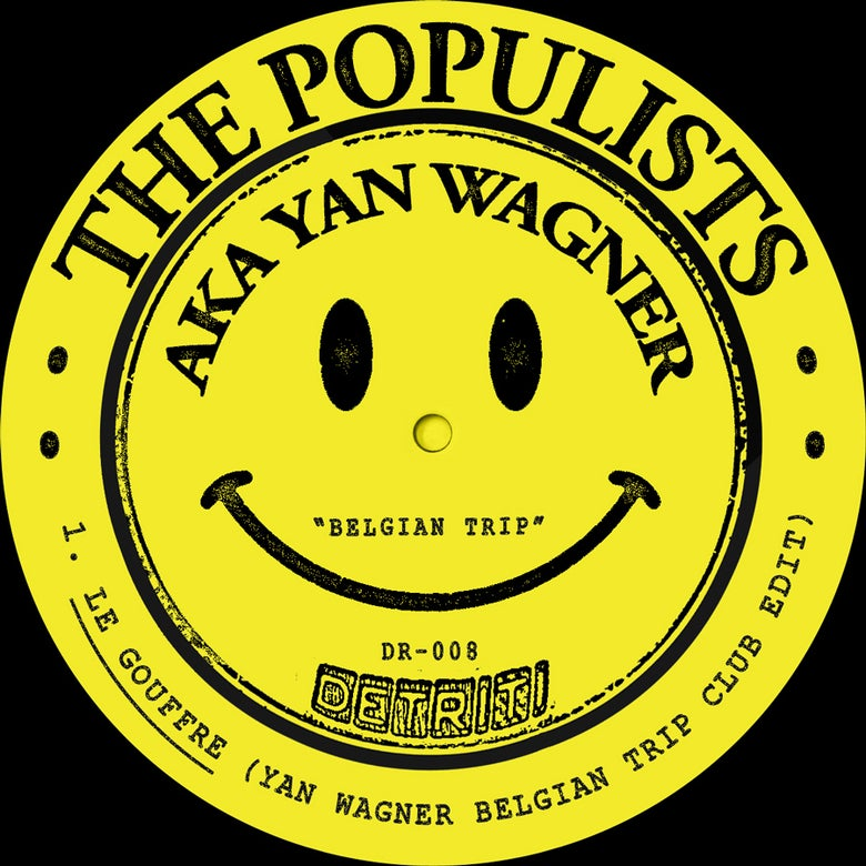 Image of The Populists AKA Yan Wagner - Belgian Trip