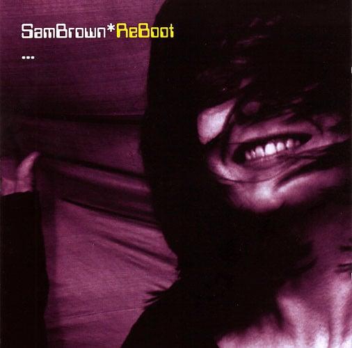 Image of Sam Brown - ReBoot (CD)