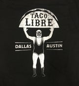 Image of Taco Libre - Dallas Austin shirt