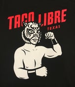 Image of Taco Libre - Event Shirt