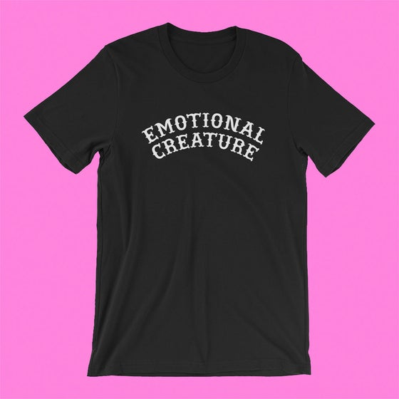 "Image of ""EMOTIONAL CREATURE"" T-SHIRT"