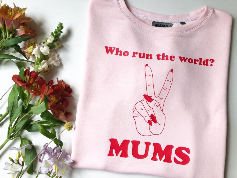 Image of Who run the world? MUMS