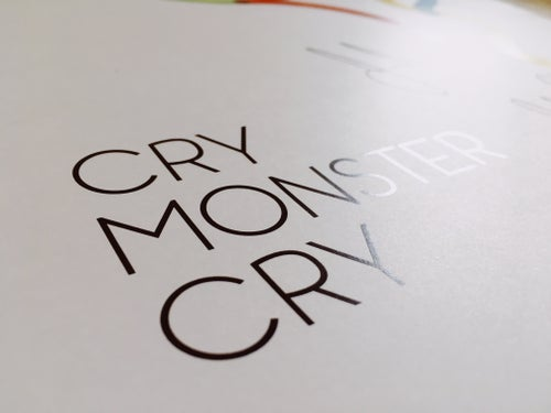 Image of Cry Monster Cry Signed Artist's Poster