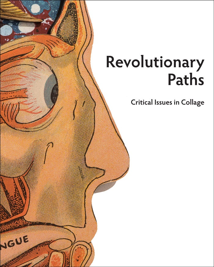 Image of Revolutionary Paths: Critical Issues in Collage