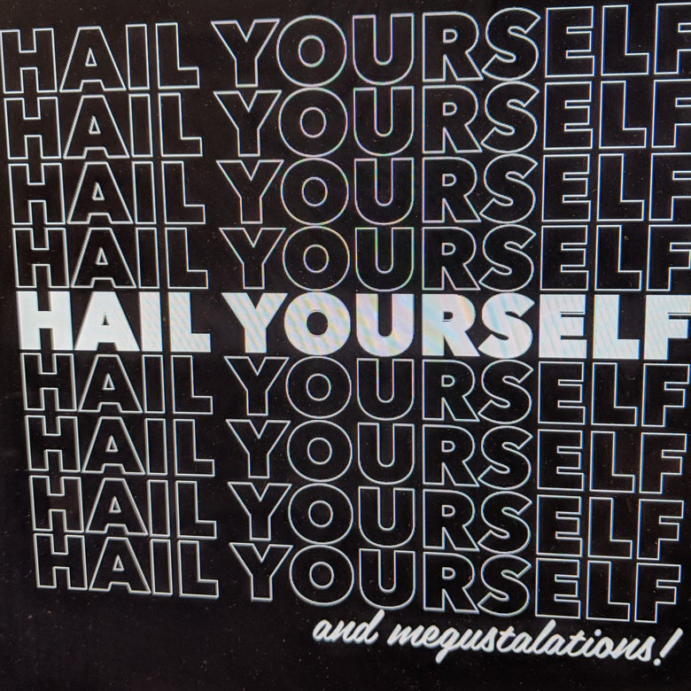 Image of Hail Yourself Shirt - may take 2-4 weeks to ship