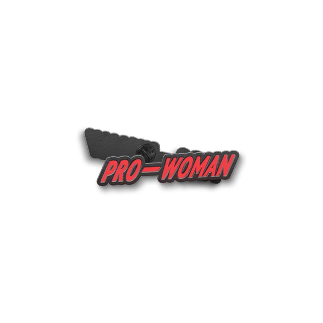 PRO—WOMAN PIN