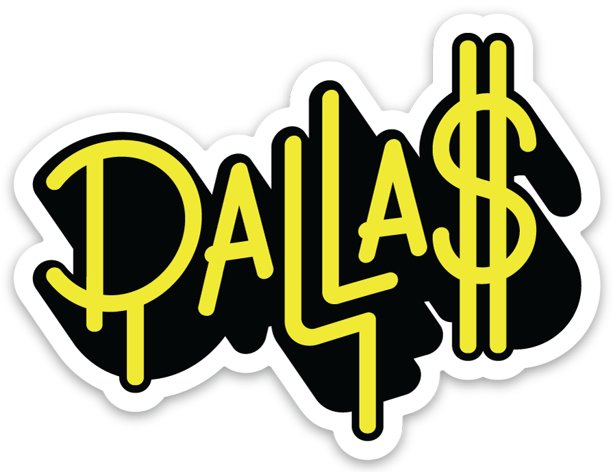 Image of Dallas is Money sticker