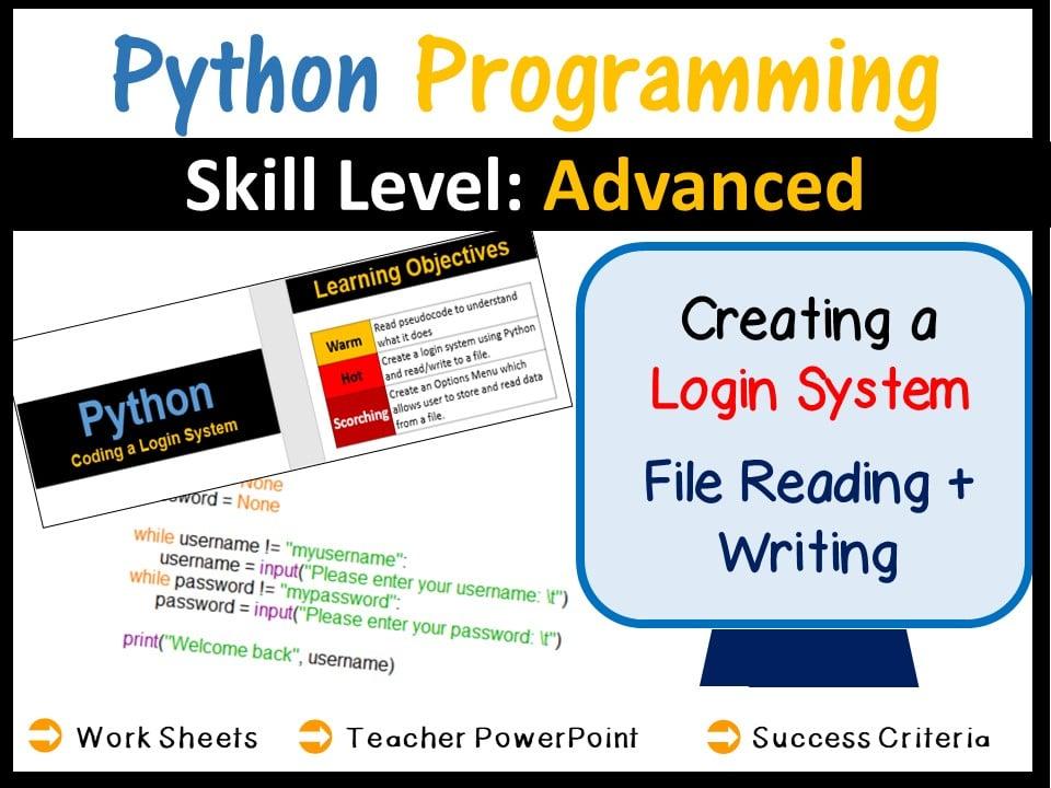 Python Programming (Coding Login Systems & File Reading & Writing) - Skill  Level Advanced