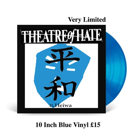 THEATRE OF HATE II.Heiwa 10 Inch BLUE Vinyl