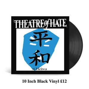 Image of THEATRE OF HATE II.Heiwa 10 Inch Black Vinyl