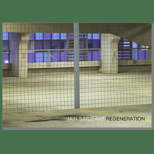 Image of Iain Sarjeant - Regeneration