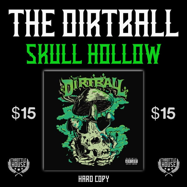 "Image of The Dirtball ""SKULL HOLLOW"" CD"