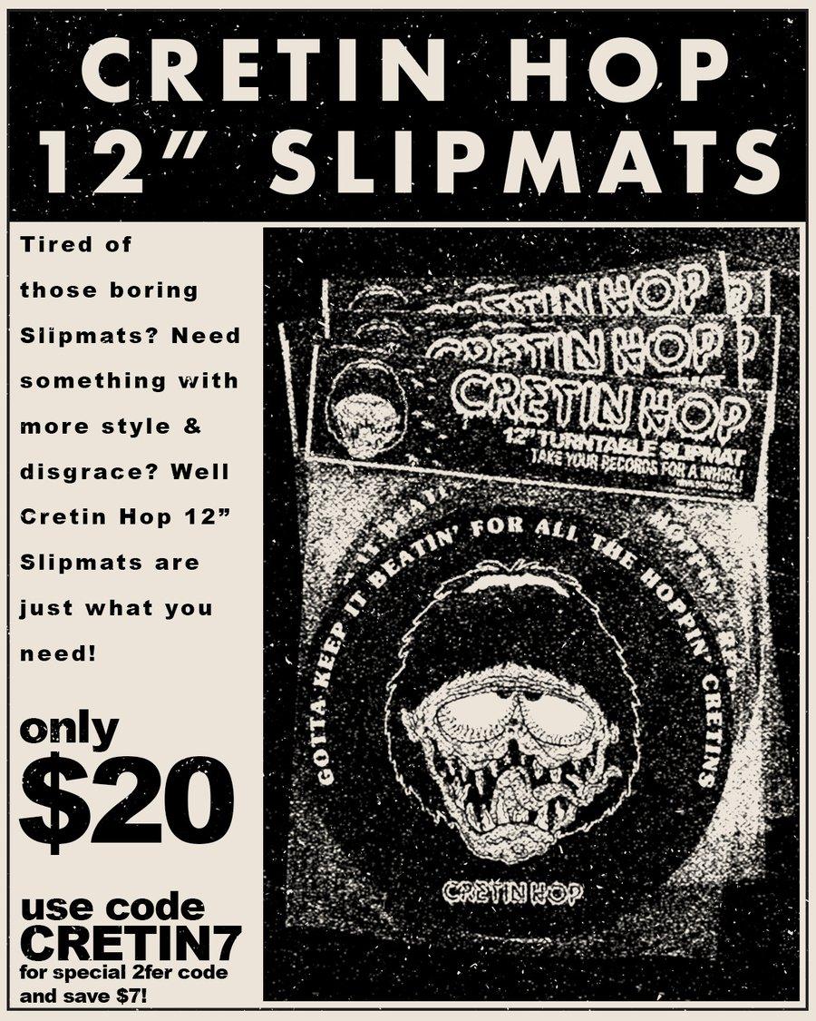 """Image of Cretin Hop 12"""" Slipmats"""