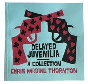 Image of DMTN10 - DELAYED JUVENILIA - BOOK