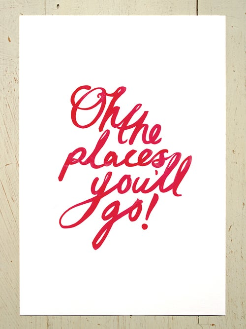 Image of Oh the places you'll go! A3 art prints