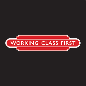Image of Working Class First metal badge