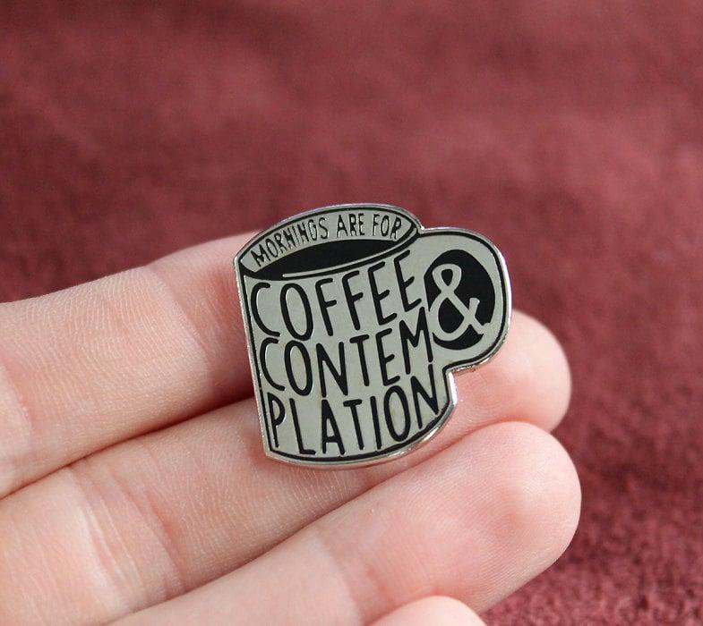 Image of Coffee & Contemplation Enamel Pin