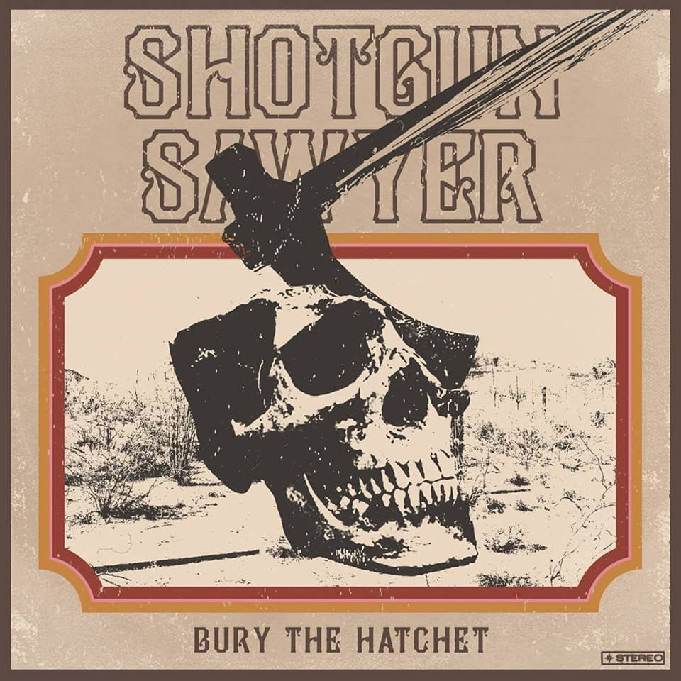 Image of Shotgun Sawyer - Bury the Hatchet CD