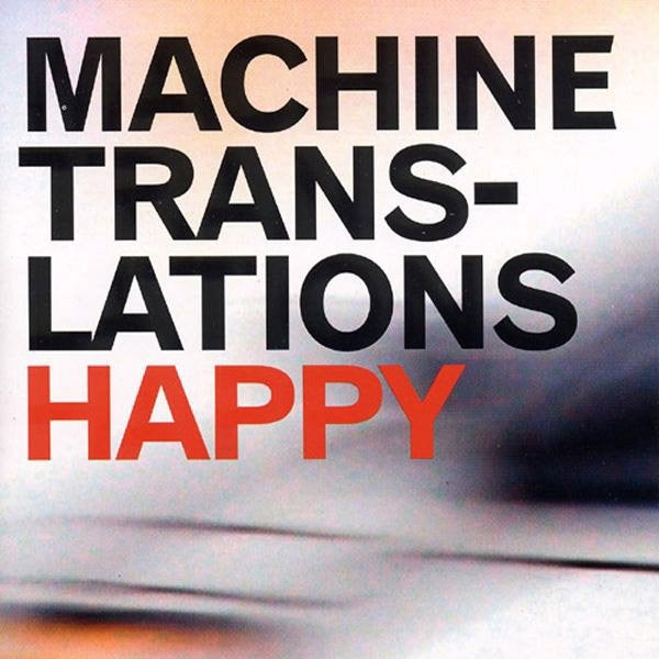 "Image of Machine Translations ""Happy"" (vinyl)"