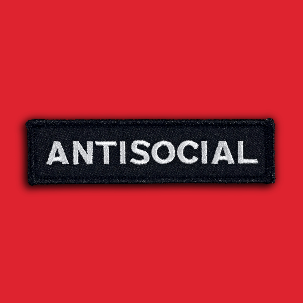 Image of 'Antisocial' Patch