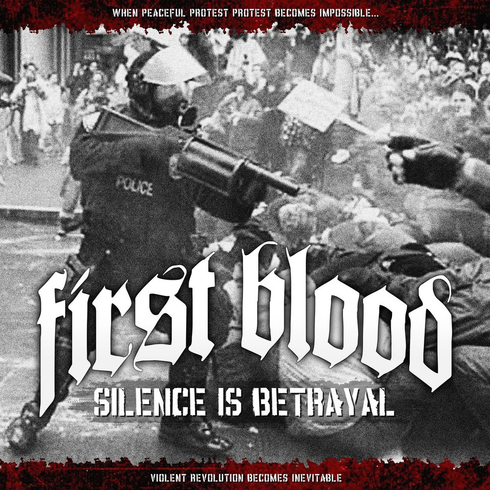 "Image of FIRST BLOOD ""SILENCE IS BETRAYAL"" CD + SHIRT BUNDLE"