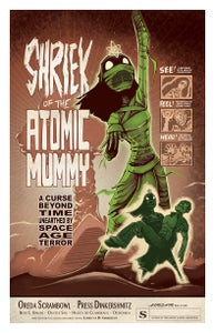 "Image of ""SHRIEK OF THE ATOMIC MUMMY"" signed poster (PRE-ORDER)"