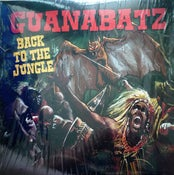 Image of LP. Guana Batz : Back To The Jungle.  Ltd Edition White vinyl.