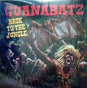 Image of LP. Guana Batz : Back To The Jungle.  Ltd Edition White vinyl.