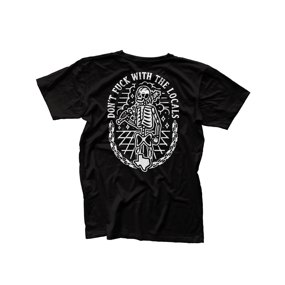 Image of Don't Fuck With The Locals Shirt
