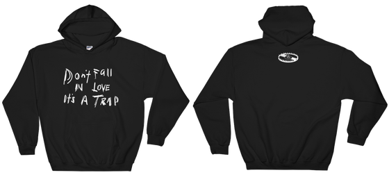 Image of Don't Fall In Love It's A Trap Hoodie
