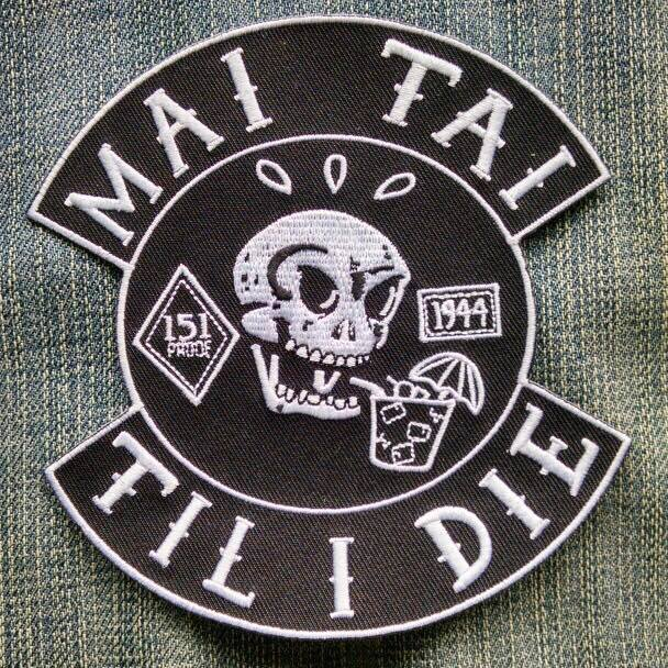 "MAI TAI TIL I DIE 5"" Iron/Sew-On Biker Style Embroidered Patch"