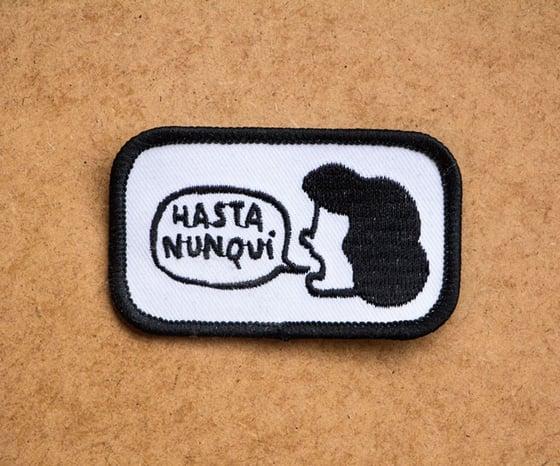 """Image of Parche """"Hasta nunqui"""""""