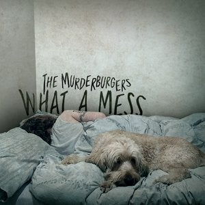 Image of The Murderburgers - What A Mess CD