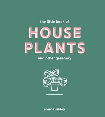 Image of Little Book of House Plants and Other Greenery
