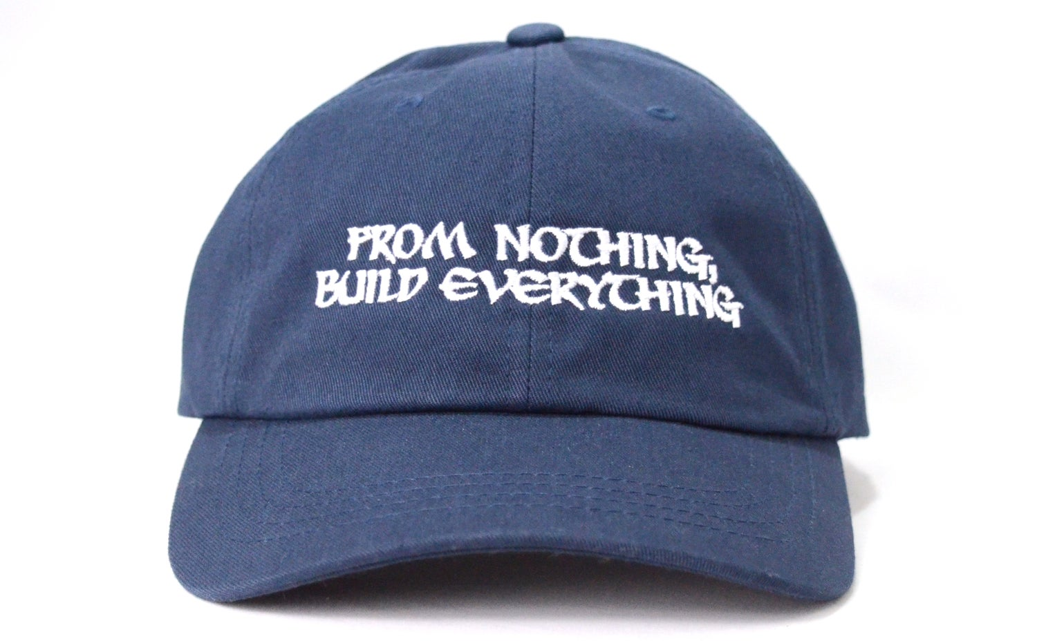 Image of From Nothing, Build Everything® (NAVY BLUE) - Dad Hat