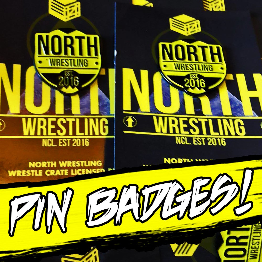 Image of // NORTH Wrestling / PIN BADGES