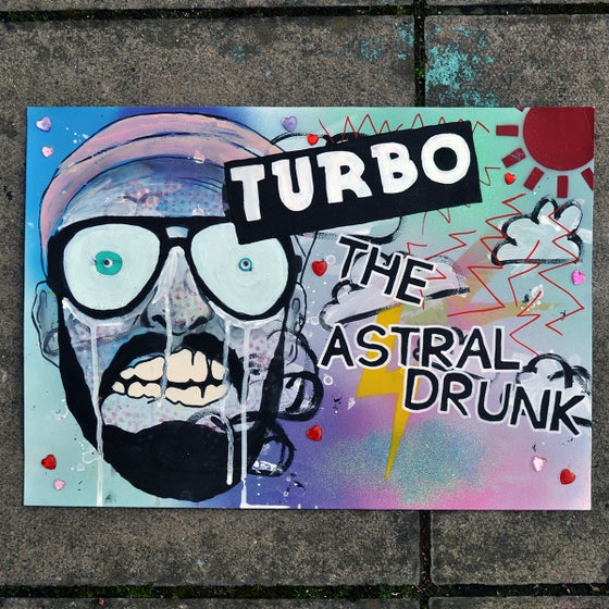 Image of Turbo the Astral Drunk