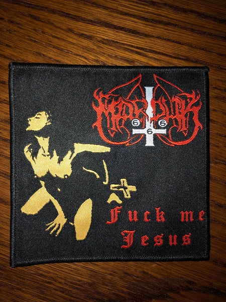 Image of  Marduk - Fuck me Jesus patch