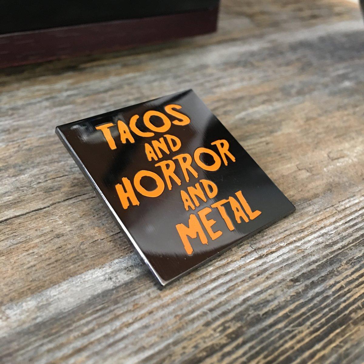 Image of Tacos & Horror & Metal Lapel Pin
