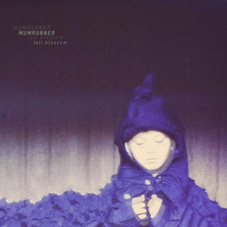 """Image of Mumrunner """"Full Blossom"""" 12"""" EP"""